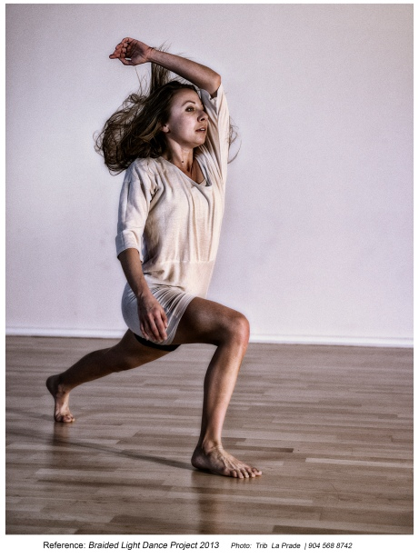 Reference: Braided Light Dance Project 2013 Photo: Trib La Prade | 904 568 8742